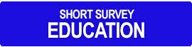 Short Survey Education
